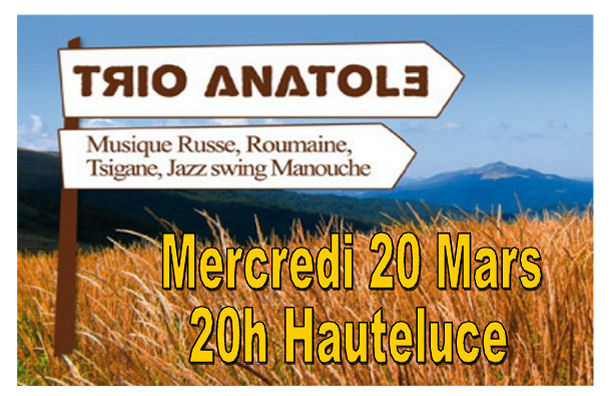 Concert du Trio Anatole à Hauteluce